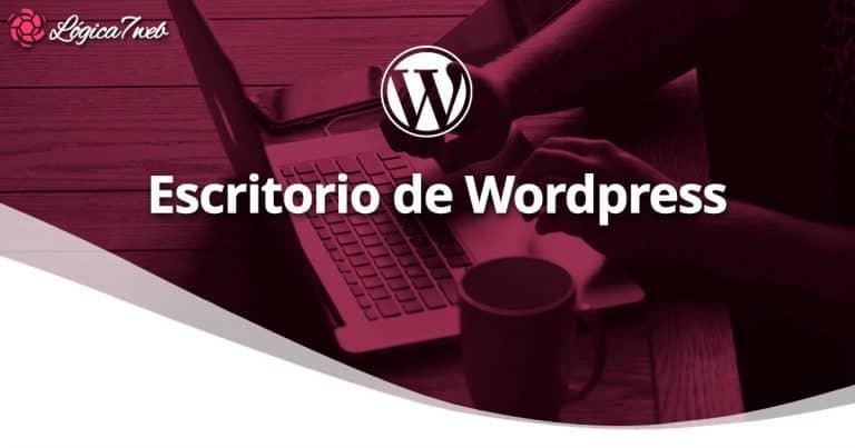 Escritorio de WordPress o Dashboard