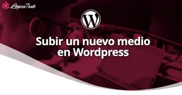Subir nuevo medio a la biblioteca multimedia de WordPress
