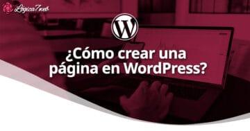 ¿Cómo crear una página en WordPress?