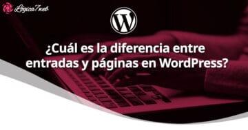 ¿Cuál es la diferencia entre entradas y páginas en WordPress?