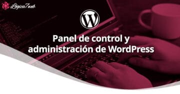 Panel de control y administración de WordPress