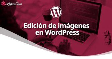 Edición de imágenes en WordPress